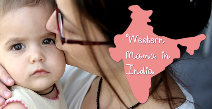 Western Mama in India